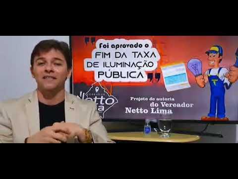 Vereador Netto Lima explica o fim da taxa de iluminação pública